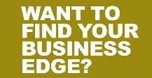 Want to find your business edge?