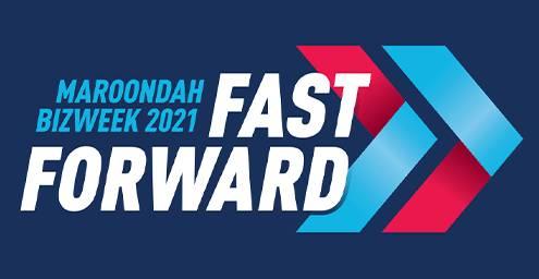 Maroondah BizWeek Fast Forward
