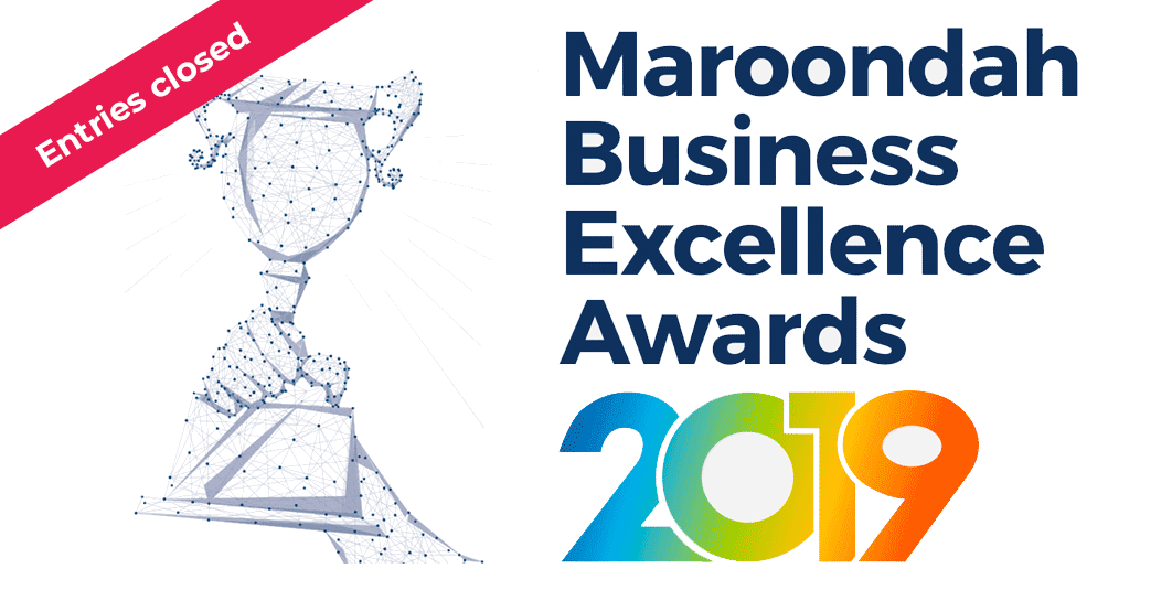 Entries closed for 2019 Maroondah Business Excellence Awards